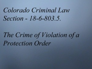 § 18-6-803.5. Crime of violation of a protection order